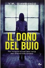 Il dono del buio by Valentina Giambanco (2013-05-07) Hardcover