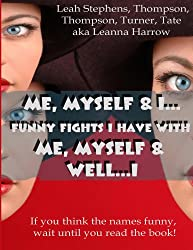 Me, Myself & I (English Edition)