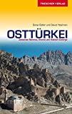 OSTTÜRKEI - Zwischen Nemrut, Ararat und Hakkari-Gebirge (Trescher-Reihe Reisen)