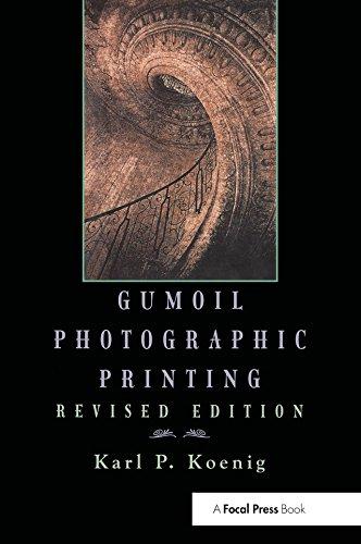 Gumoil Photographic Printing, Revised Edition (English Edition)
