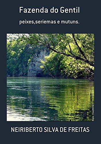 Fazenda Do Gentil (Portuguese Edition) por Neiriberto Silva De Freitas