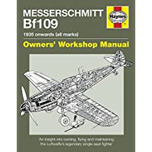 Messerschmitt BF109 Manual (Owners' Workshop Manual)