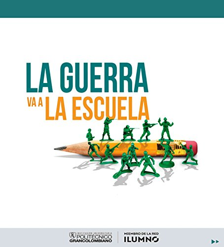 Descargar Libro La guerra va a la escuela de Juliana Castellanos Díaz