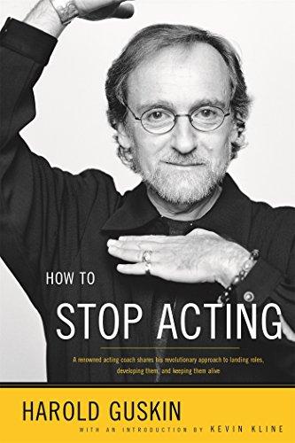 How to Stop Acting par Harold Guskin