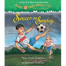 Soccer on Sunday (Magic Tree House (R) Merlin Mission, Band 52)