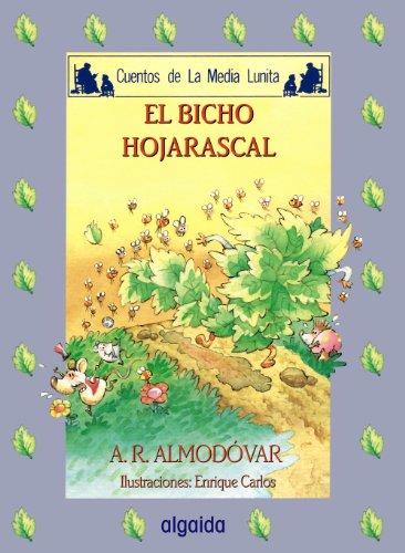 Media lunita nº 50. El bicho hojarascal (Infantil - Juvenil - Cuentos De La Media Lunita - Edición En Rústica) por Antonio Rodríguez Almodóvar
