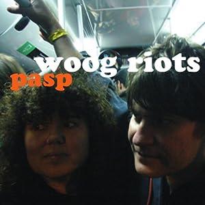 Woog Riots - pasp