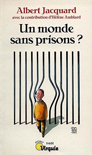 Un monde sans prisons ?