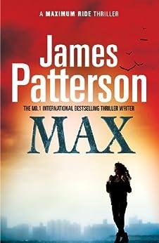 Maximum Ride: Max par [Patterson, James]