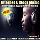 Internet & Stock Music, Royalty Free Music For The World Wide Web - Volume 1