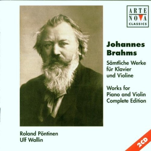 Johannes Brahms: Works For Violin And Piano Complete Edition by Roland Pontinen; Ulf Wallin