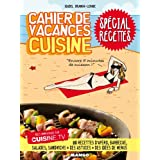 Cahier de vacances cuisine : Spécial recettes