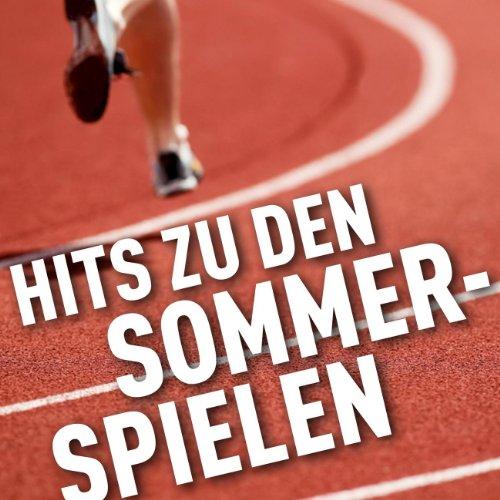 Hits zu den Sommerspielen [Exp...