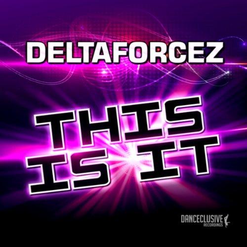 Deltaforcez-This Is It