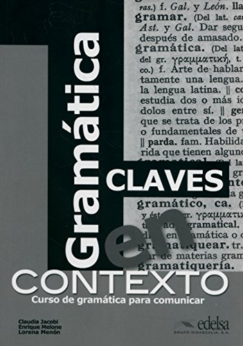 Gramática en contexto - libro de claves (Gramática - Jóvenes Y Adultos - Gramática En Contexto - Nivel A1-B2) por Claudia Jacobi