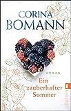 Ein zauberhafter Sommer: Roman von Corina Bomann
