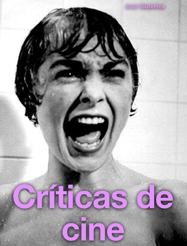 Críticas De Cine por Juan Gutiérrez