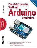 Die elektronische Welt mit Arduino entdecken