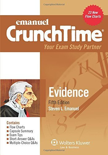 Crunchtime: Evidence, Fifth Edition by Steven L. Emanuel (2013-04-11)