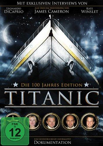 Titanic: Die 100-Jahre-Edition (Die Titanic Dvd)