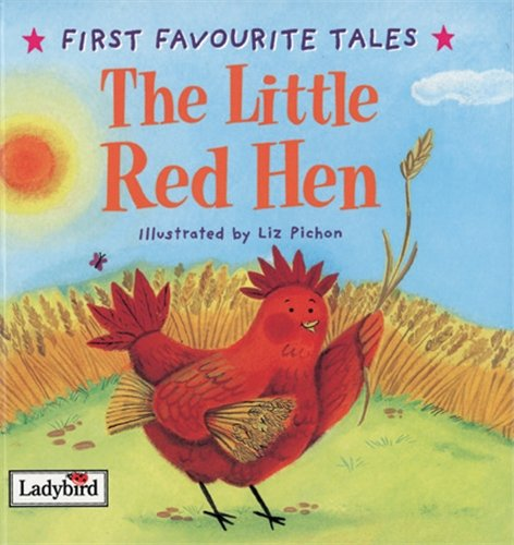 First Favourite Tales: Little Red Hen par Ladybird