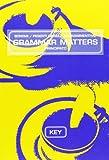 Key to «Grammar matters». Per le Scuole superiori