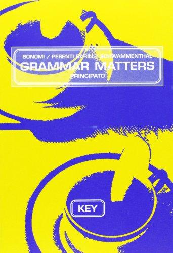 Key to Grammar matters. Per le Scuole superiori