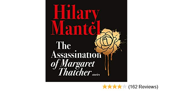 Hilary mantel margaret thatcher review
