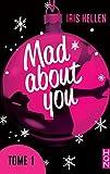 mad about you tome 1 des romans intenses sexy et riches en ?motions avec une couverture en ?dition limit?e pour no?l hqn
