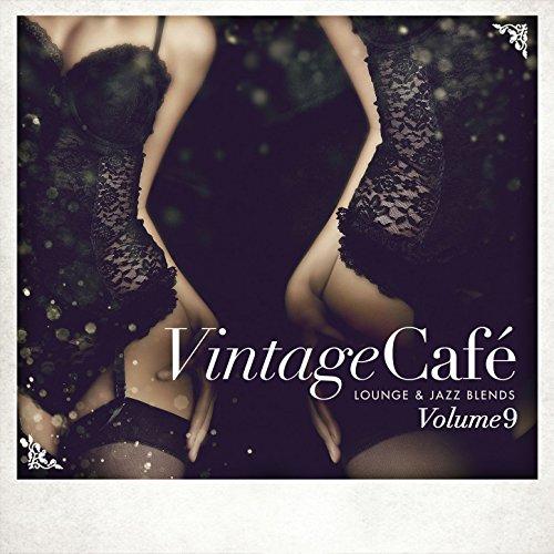 Vintage Café - Lounge & Jazz Blends (Special Selection), Pt. 9 -