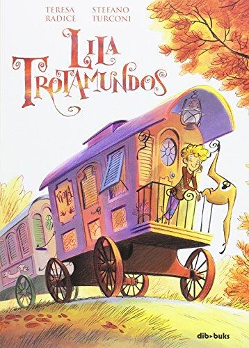 Lila Trotamundos (Infantil y Juvenil) por Teresa Radice