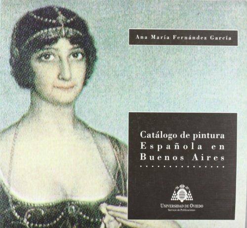 Catálogo de pintura española en Buenos Aires por Ana María Fernández García