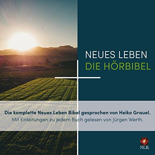 """Neues Leben - Die Hörbibel: Die komplette """"Neues Leben""""-Bibel gesprochen von Heiko Grauel"""