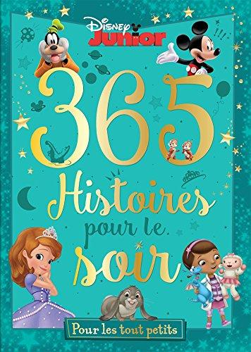365 histoires pour le soir : Pour les tout-petits (1CD audio) par Disney Junior