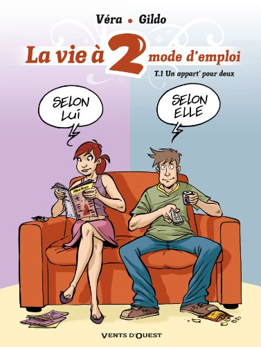 La vie à 2, mode d'emploi - Tome 1 : Un appart' pour deux