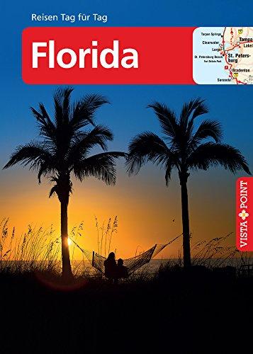 Florida - VISTA POINT Reiseführer Reisen Tag für Tag