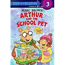 By Marc Tolon Brown ( Author ) [ Arthur and the School Pet Step Into Reading Sticker Books (Paperback) By Jan-2003 Paperback
