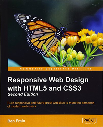 Responsive Web Design with HTML5 and CSS3 - Second Edition