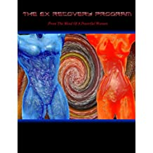 The Ex Recovery Program (English Edition)