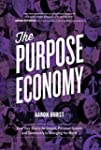 The Purpose Economy: How Your Desire...