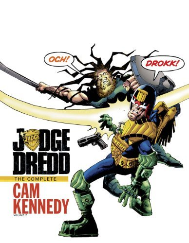 Judge Dredd: The Complete Cam Kennedy Volume 2 by John Wagner (2014-04-15)