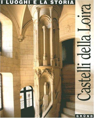 Châteaux de la Loire (en italien)