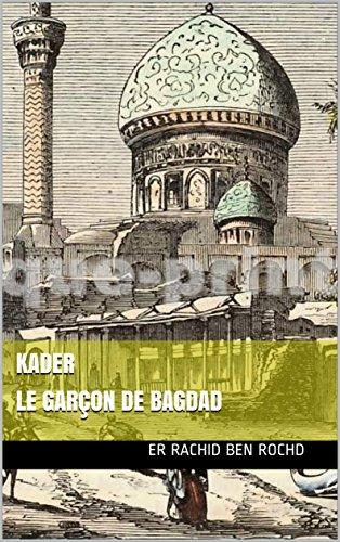 Kader  le garçon de Bagdad