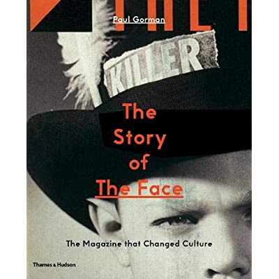 The Story of 'The Face' : The Magazine That Changed Culture