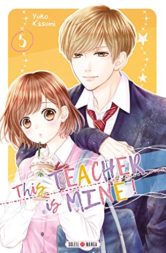 This Teacher is Mine! Edition simple Tome 5