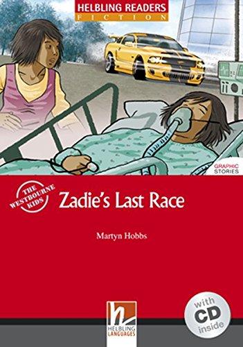 Zadie's Last Race. Livello 3 (A2). Con CD Audio por Martyn Hobbs
