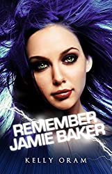 Remember Jamie Baker (Jamie Baker trilogy Book 3) (English Edition)