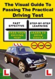 The Visual Guide To Passing The Practical Driving Test [2008] [DVD]