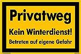 Kleberio® Hinweisschild 300 x 200 mm Privatweg - Privatweg Kein Winterdienst! Betreten auf eigene Gefahr - Kunststoffplatte 3mm STARK Farbe: gelb
