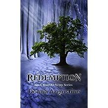Redemption: Alchemy Series Book #4 (The Alchemy Series)